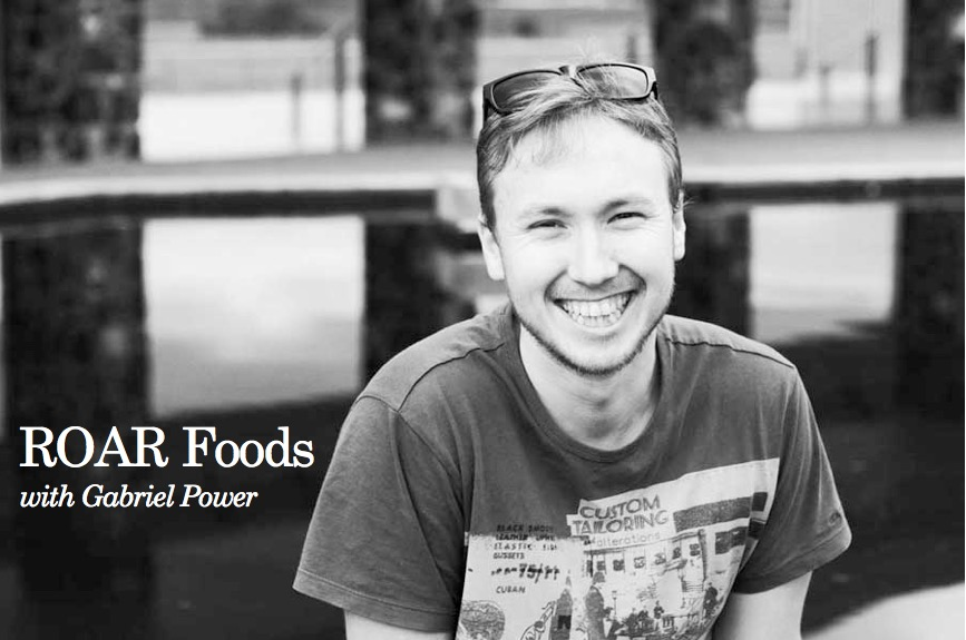 ROAR Foods with Gabriel Power