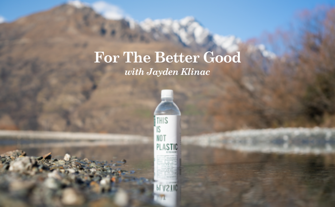 For The Better Good blog with Jayden Klinac